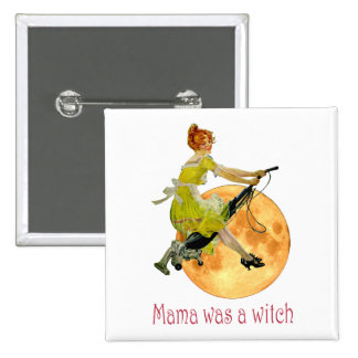 Mama Was a Witch 15 Cm Square Badge