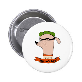 Mama's Boy 6 Cm Round Badge