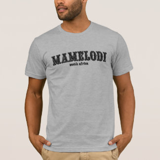 mamelodi south africa T-Shirt