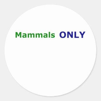 Mammals ONLY Round Stickers