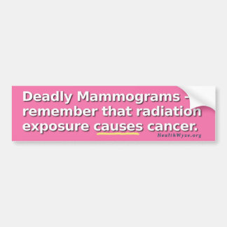 Mammograms Kill Car Bumper Sticker