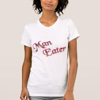 Man Eater Tshirts