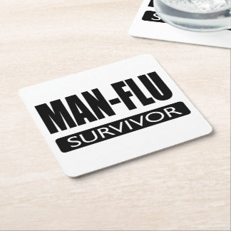 MAN-FLU SURVIVOR. SQUARE PAPER COASTER