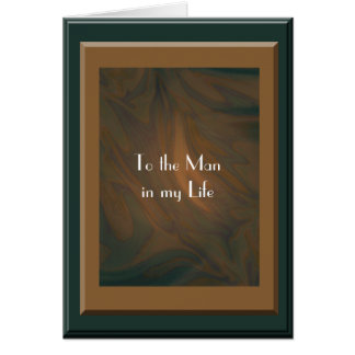 Man in my Life Card