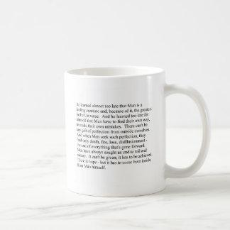 Man is a feeling creature mug