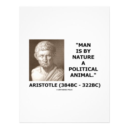 Man Is By Nature A Political Animal (Aristotle) Flyers