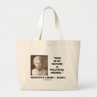 Man Is By Nature A Political Animal (Aristotle) Jumbo Tote Bag