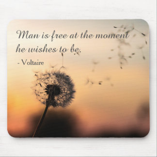 Man is Free Voltaire Quote Mouse Pad