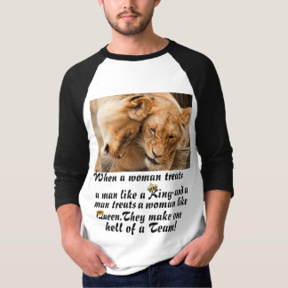 Man Like a King & Your Woman Like a Queen T-shirt