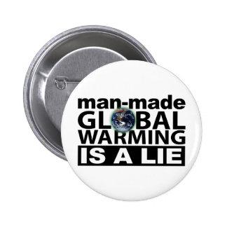 Man-Made Global Warming is a Lie Buttons
