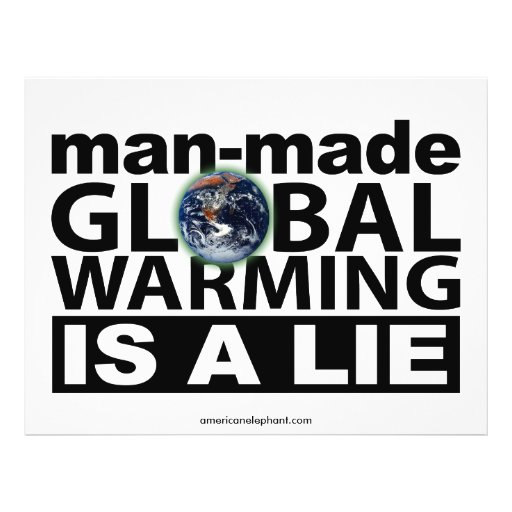 Man-Made Global Warming is a Lie Full Color Flyer