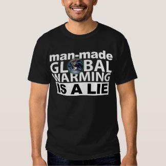 Man-Made Global Warming is a Lie T Shirt