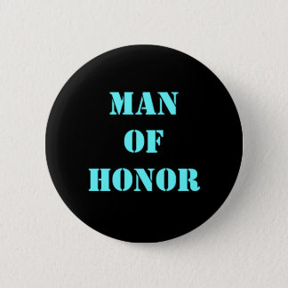 Man of Honor 6 Cm Round Badge