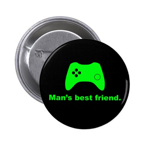 Man's Best Friend Funny Gamer Button