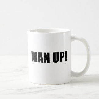 MAN UP COFFEE MUG