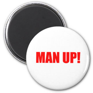 MAN UP MAGNET