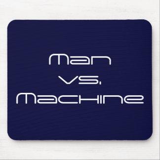 Man vs. Machine Mouse Pad