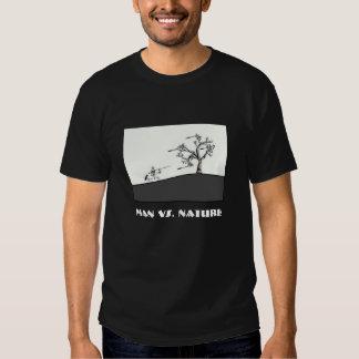 Man vs. Nature T Shirt