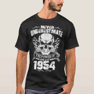 MAN WAS BORN IN 1954 T-Shirt