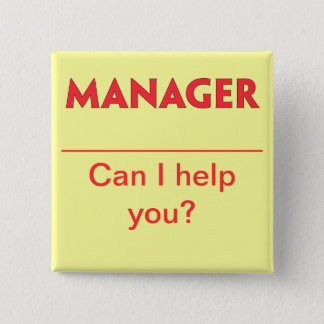 Manager Name Badge Button