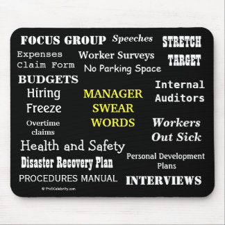 MANAGER SWEAR WORDS Rude Office Manager Mousepad! Mouse Pad