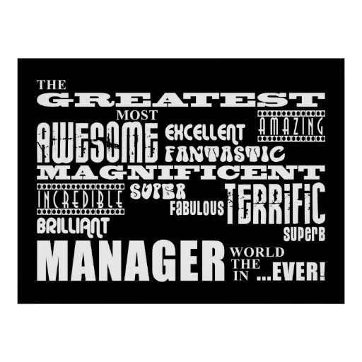 Managers & Bosses : Greatest Manager Print