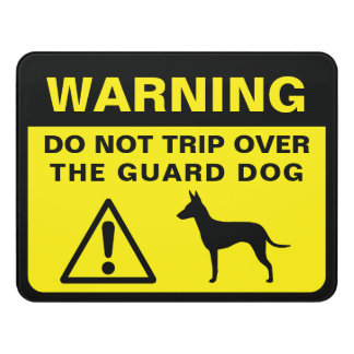 Manchester Terrier Funny Guard Dog Warning Door Sign