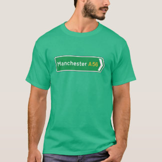 Manchester, UK Road Sign T-Shirt