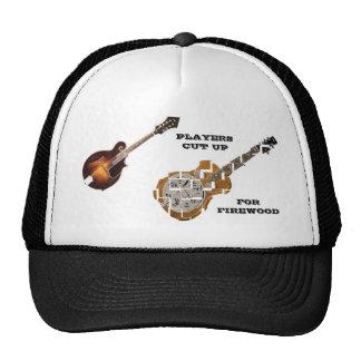 MANDOLIN PLAYERS CUT UP DOBROS FOR FIREWOOD-HAT CAP