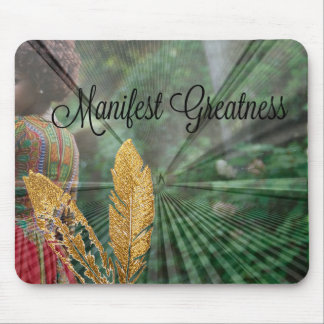 Manifest Greatness Mousepad