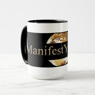 #MANIFEST YOUR LIFE(TM) MUG
