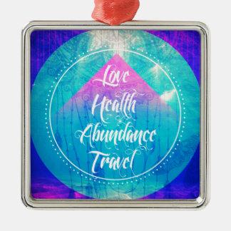 Manifesting Love Health Abundance Travel series Metal Ornament