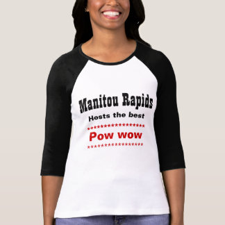 manitou rapids pow wow T-Shirt