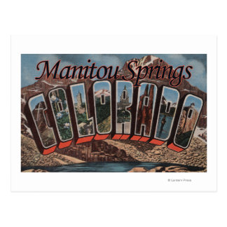 Manitou Springs, Colorado - Large Letter Scenes Postcard
