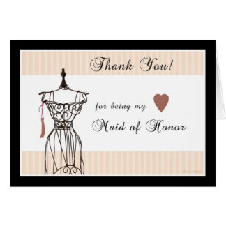 Mannequin Thank You for being my Maid of Honour Card