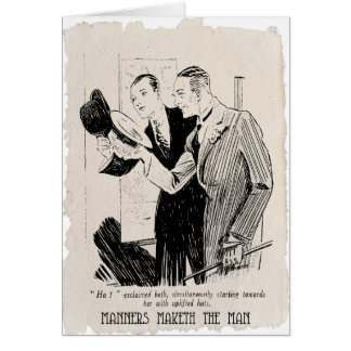 Manners Maketh The Man - Vintage 1920's Card