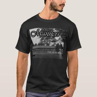 MANNERS T-Shirt
