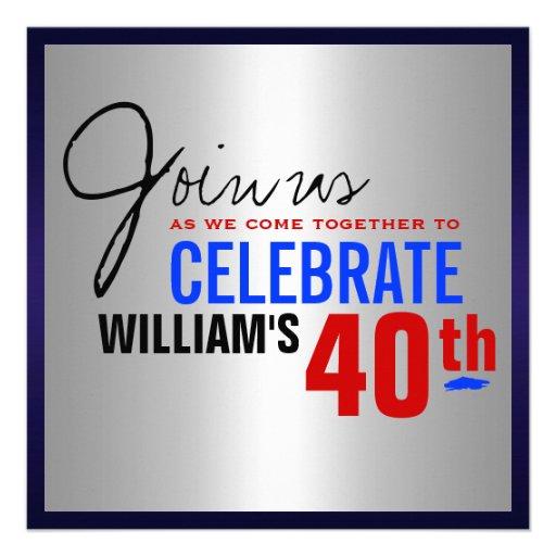 Man's 40th Birthday Invitation - Red Silver Blue