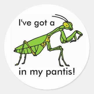 Mantis in my Pantis! Classic Round Sticker