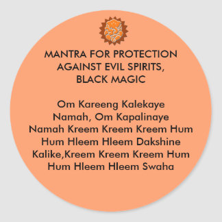 MANTRA FOR PROTECTION AGAINST EVIL SPIRITS, BLACK CLASSIC ROUND STICKER