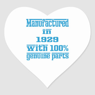 Manufactured in 1929 with 100% genuine parts heart stickers