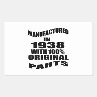 Manufactured  In 1938 With 100 % Original Parts Rectangular Sticker