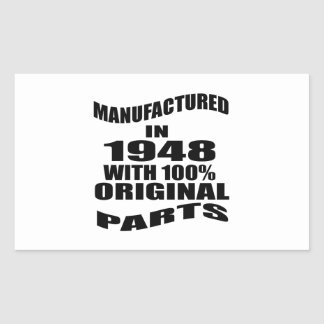Manufactured  In 1948 With 100 % Original Parts Rectangular Sticker