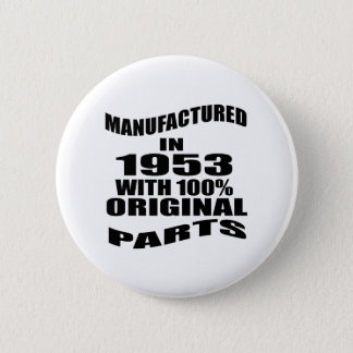 Manufactured  In 1953 With 100 % Original Parts 6 Cm Round Badge