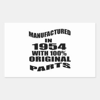 Manufactured  In 1954 With 100 % Original Parts Rectangular Sticker
