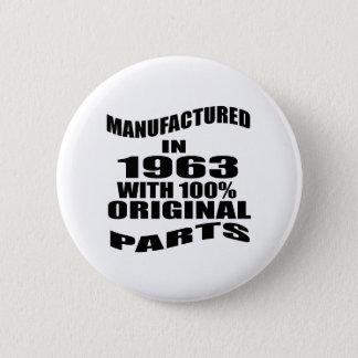 Manufactured  In 1963 With 100 % Original Parts 6 Cm Round Badge