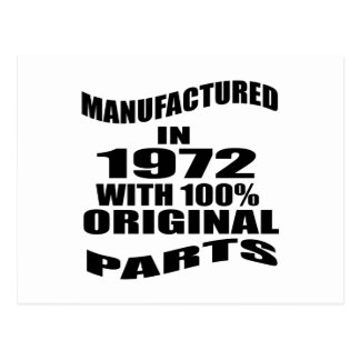 Manufactured  In 1972 With 100 % Original Parts Postcard