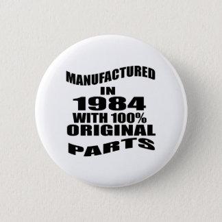 Manufactured  In 1984 With 100 % Original Parts 6 Cm Round Badge