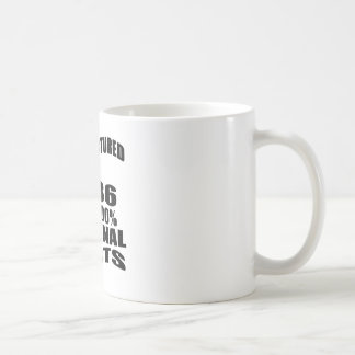 Manufactured  In 1986 With 100 % Original Parts Coffee Mug