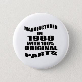 Manufactured  In 1988 With 100 % Original Parts 6 Cm Round Badge